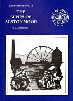 The Mines of Alston Moor