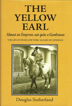 Yellow Earl: Almost an Emporer, Not Quite a Gentleman
