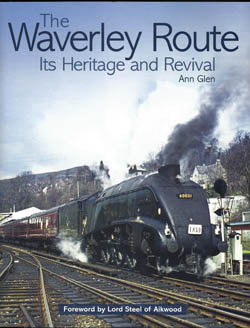 The Waverley Route- Its Heritage and Revival