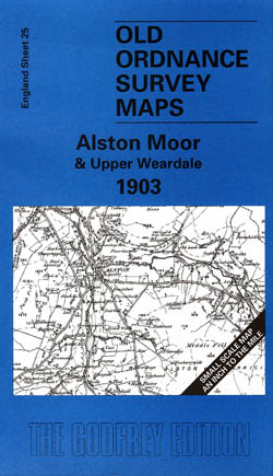 Old Ordnance Survey Maps Alston Moor and Upper Weardale 1903