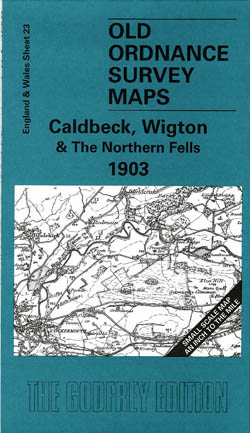 Old Ordnance Survey Maps Calbeck, Wigton and the Northern Fells