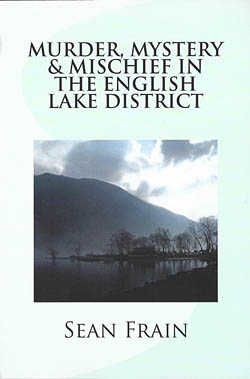Murder, Mystery & Mischief in the English Lake District