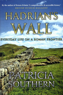 Hadrian's Wall- Everyday Life On A Roman Frontier