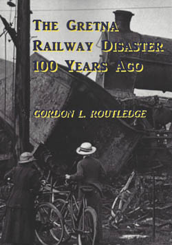 The Gretna Railway Disaster 100 Years Ago