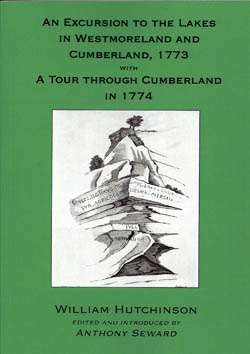 An Excursion to the Lakes in Westmoreland and Cumberland 1773