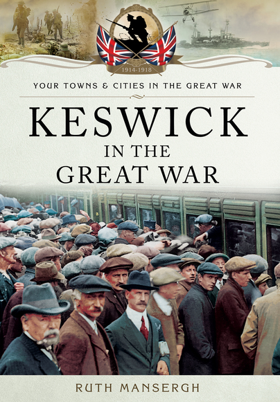 Keswick in the Great War