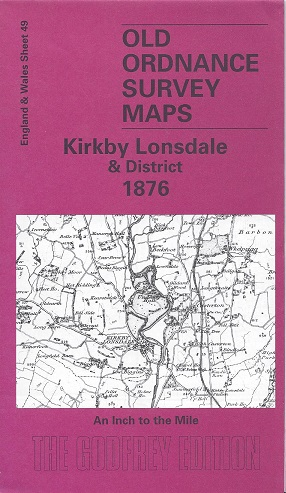 Old Ordnance Survey Maps: Kirkby Lonsdale and District 1876