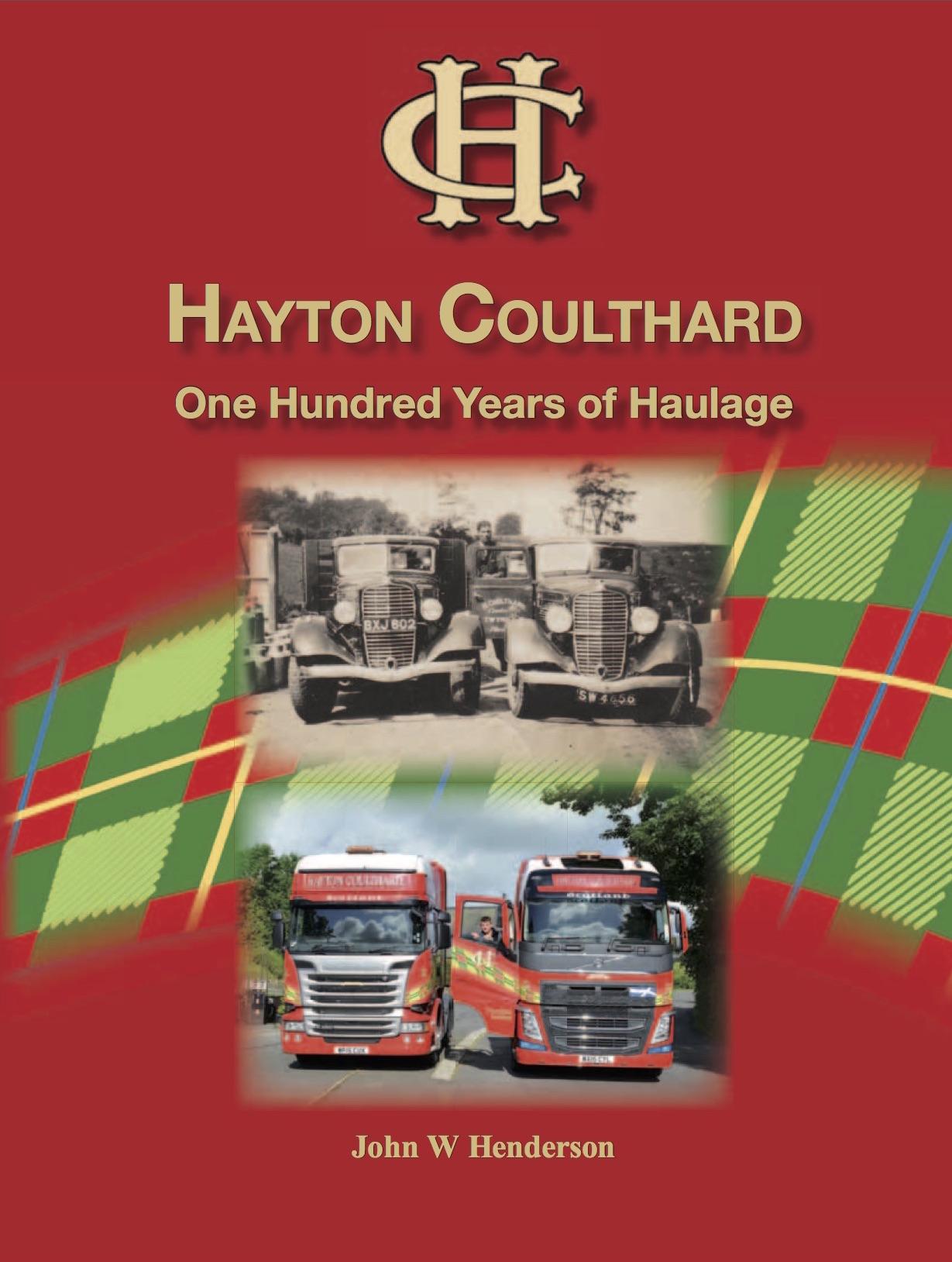 Hayton Coulthard - One Hundred Years of Haulage