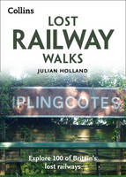 Lost Railway Walks