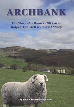 Archbank - The Story of a Border Hill Farm