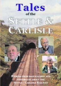 Tales of the Settle- Carlisle
