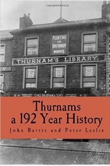 Thurnams - A 192 Year History