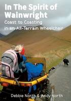 In the Spirit of Wainwright - Coast to Coasting in an All-Terrain Wheelchair