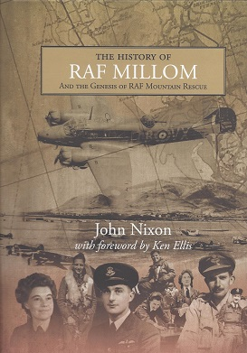 The History of RAF Millom And the Genesis of RAF Mountain Rescue