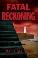 Fatal Reckoning