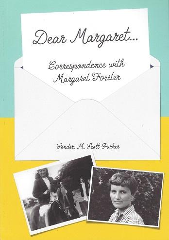Dear Margaret... Correspondence with Margaret Forster