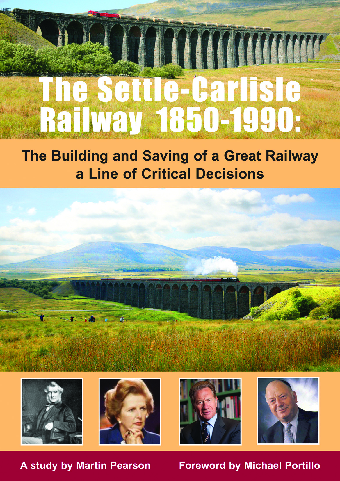 The Settle-Carlisle Railway 1850-1990 - The Building and Saving of a Great Railway - A Line of Critical Decisions