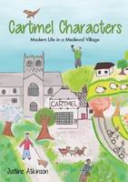 Cartmel Characters - Life in a Medieval Village
