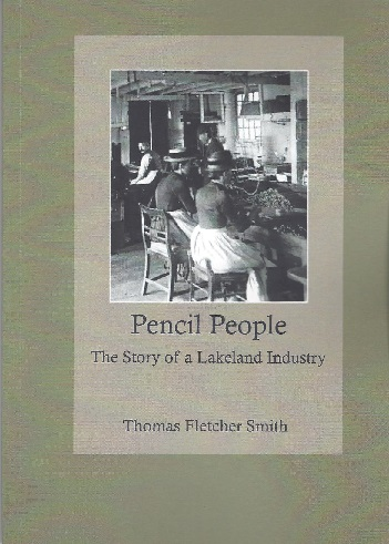 Pencil People - The Story of a Lakeland Industry