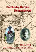 Botcherby Heroes Remembered