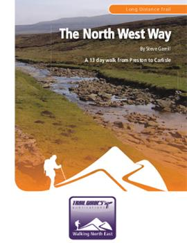The North West Way: A 13 day walk from Preston to Carlisle
