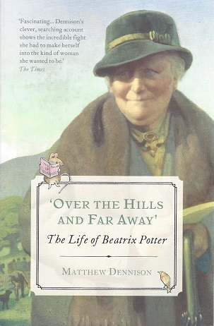 'Over the Hills and Far Away' - The Life of Beatrix Potter
