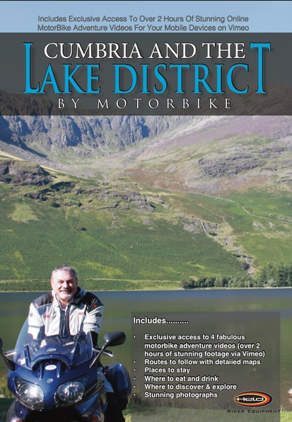 Cumbria and the Lake District by Motorbike