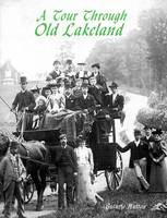 A Tour Through Old Lakeland