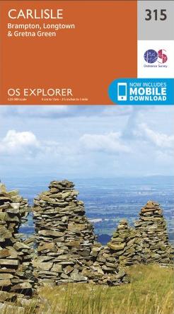 OS Explorer 315 Map: Carlisle, Brampton, Longtown & Gretna Green