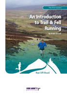 An Introduction to Trail and Fell Running