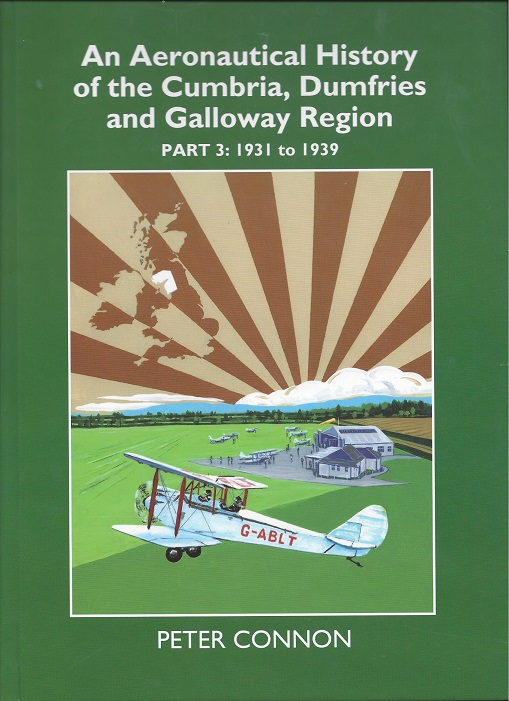 An Aeronautical History of the Cumbria, Dumfries and Galloway Region - Part 3: 1931 to 1939