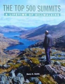 The Top 500 Summits: A Lifetime of Hillwalking