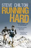 Running Hard - The Story of a Rivalry