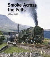 Smoke Across the Fells