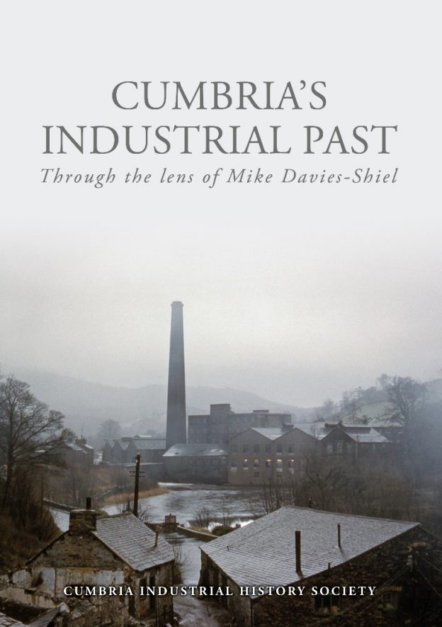 Cumbria's Industrial Past through the lens of Mike Davies-Shiel