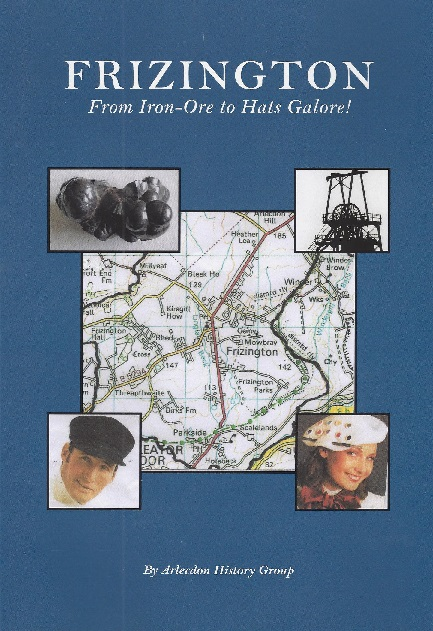 Frizington - From Iron Ore to Hats Galore!