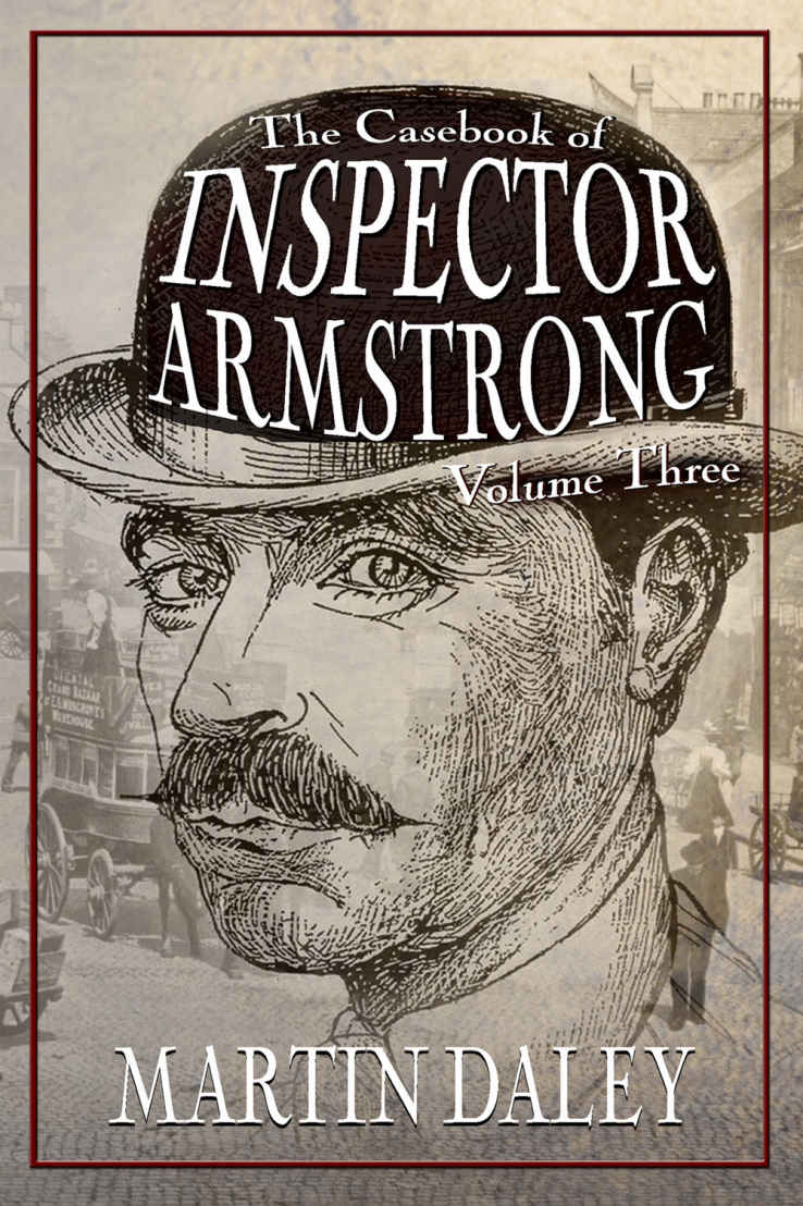 The Casebook of Inspector Armstrong Volume Three