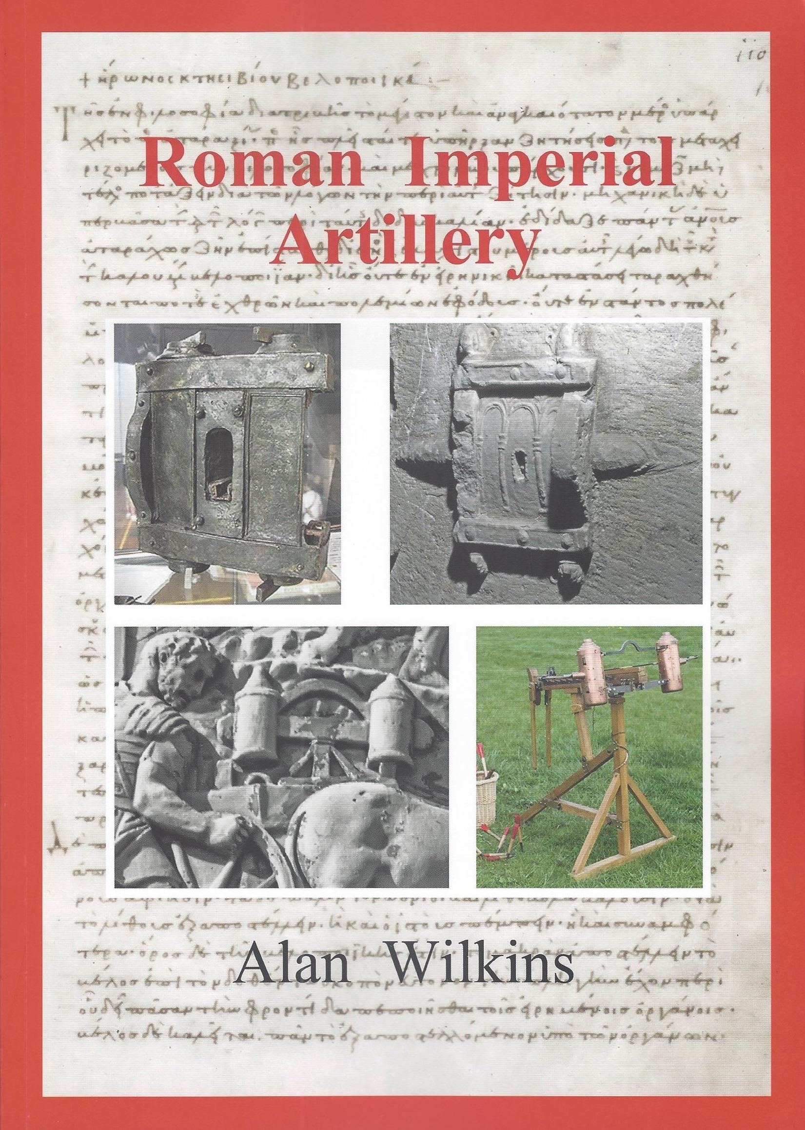 Roman Imperial Artillery