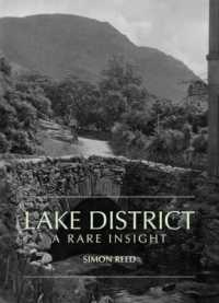 The Lake District - A Rare Insight