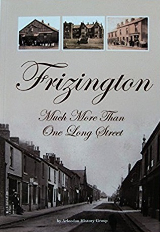 Frizington: Much More Than One Long Street