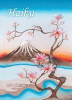 Haiku: Poems Beyond the Mountain