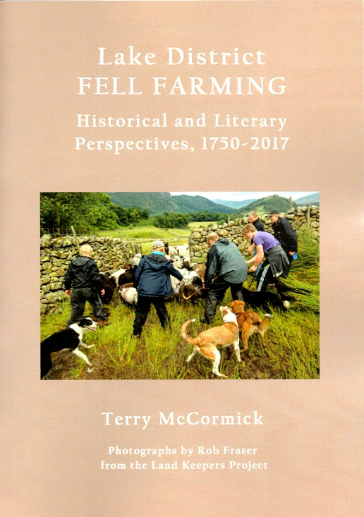 Lake District Fell Farming: Historical and Literary Perspectives, 1750-2017