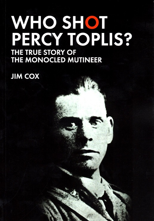 Who Shot Percy Toplis?