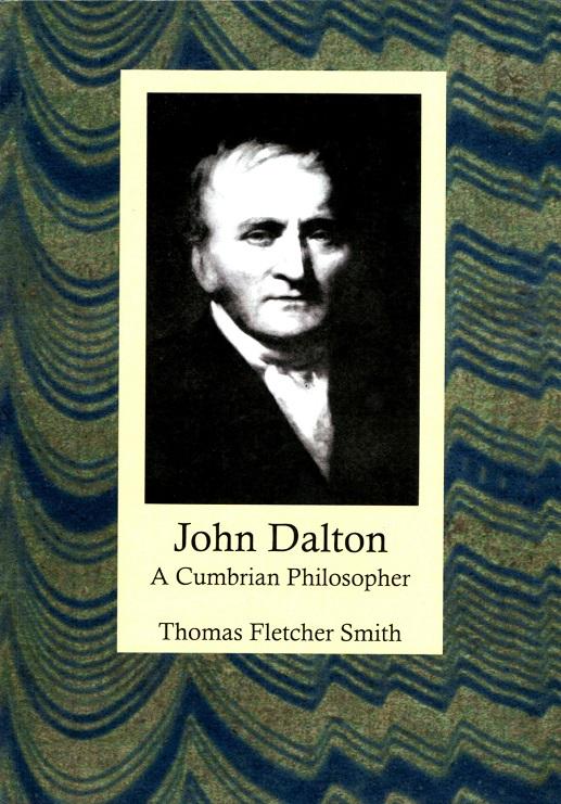 John Dalton: A Cumbrian Philosopher