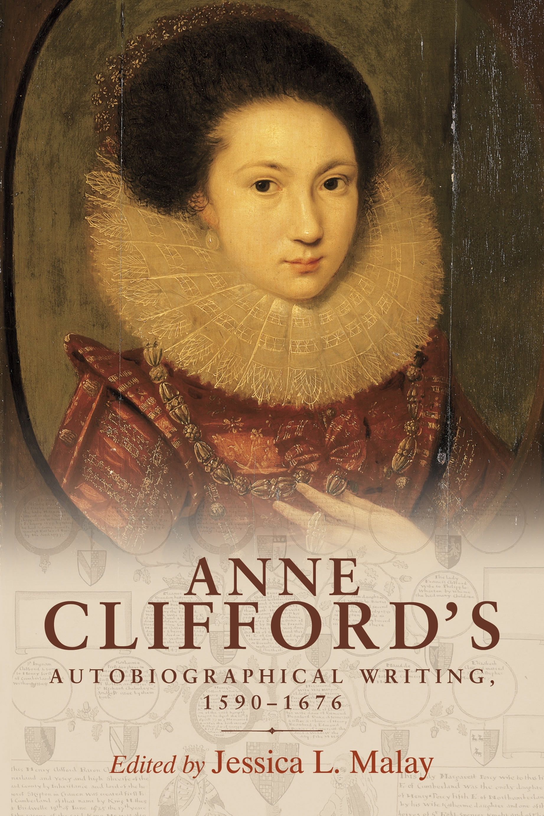 Anne Clifford's Autobiographical Writing, 1590-1676