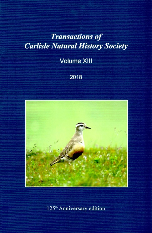 Transactions of Carlisle Natural History Society - Vol XIII 2018