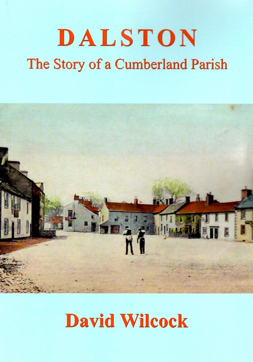 Dalston: The Story of a Cumberland Parish