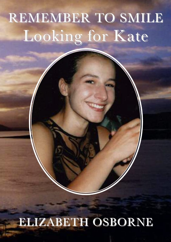 Remember to Smile: Looking for Kate