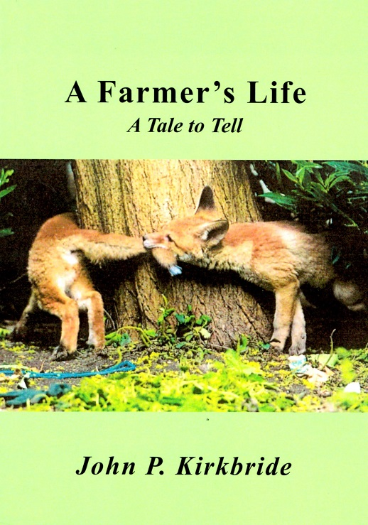 A Farmer's Life: A Tale to Tell