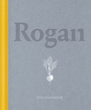 Rogan: The Cookbook
